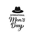 international men s day calligraphy hand vector image vector image