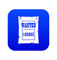 vintage wanted poster icon digital blue vector image