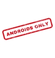 Androids Only Text Rubber Stamp vector image vector image