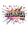 atlanta comic text in pop art style isolated on vector image vector image
