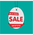 gray tag sale end of season sale save up to 70 ve vector image