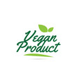 green leaf vegan product hand written word text vector image vector image