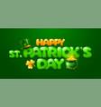 happy saint patricks day greeting card vector image vector image