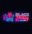 black friday sale neon text design template vector image vector image