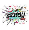 boston comic text in pop art style isolated on vector image vector image
