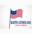 martin luther king day holiday background vector image vector image
