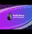 rally race grunge tire dirt car background vector image