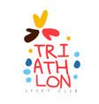 triathlon sport club logo colorful hand drawn vector image vector image