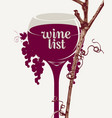 wine list with glass of wine grapes and vines vector image