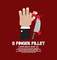 Accident Of Five Finger Fillet Game vector image vector image