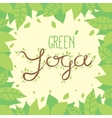 Green yoga nature lettering on leaves background vector image