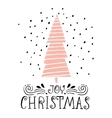 Joy Christmas- winter holiday saying Hand drawn vector image vector image