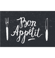Bon Appetit poster with fork and knife on vector image