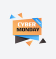 cyber monday big sale sticker advertisement vector image