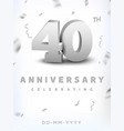 40 years silver number anniversary celebration vector image vector image