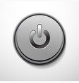 Metallic power button design vector image