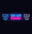 on air radio neon sign air radio design vector image vector image