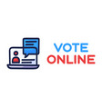vote online concept electronic voting in the vector image
