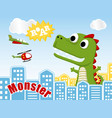 green monster cartoon attack the city vector image