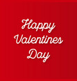 the valentines day on a red background vector image