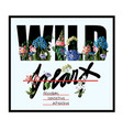 typographical print for t-shirt with wild flowers vector image vector image