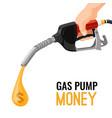 gas gasoline pump money concept cost for fuel vector image vector image