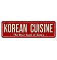 korean cuisine vintage rusty metal sign vector image vector image