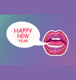 pop art woman lips happy new year sexy mouth vector image