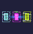 geometric frames with glitch effect banners vector image vector image