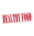 Healthy food red grunge vintage stamp isolated on vector image