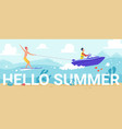 hello summer lettering people water skiing vector image vector image