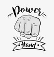 sprong power hand protest revolution vector image vector image