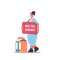 businesswoman hr manager holding we are hiring vector image