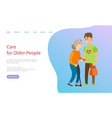 care for older people volunteer with old lady vector image vector image
