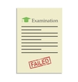 Examination paper with failed stamp vector image