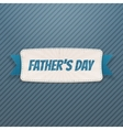 Fathers Day Banner with greeting Ribbon and Text vector image vector image