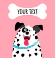 greeting card with dalmatian dog face vector image vector image