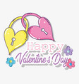 happy valentine day with padlocks and flowers vector image