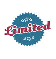 limited sign limited round vintage retro label vector image vector image
