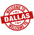 welcome to dallas red stamp vector image vector image