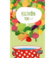 Menu of vegetables Vegetarian food Concept vector image vector image