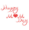 happy mothers day letters vector image