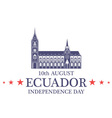 Independence Day Ecuador vector image vector image
