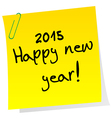 Sticker note with 2015 Happy New Year message vector image vector image