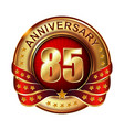 85 anniversary golden label with ribbon vector image vector image