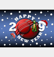 happy new year 2019 and cricket ball vector image