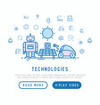 technologies conceptwith thin line icons vector image