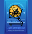 bitcoin technology poster with digital web money vector image