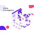 online live support isometric modern flat design vector image vector image