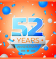 fifty two years anniversary celebration vector image vector image